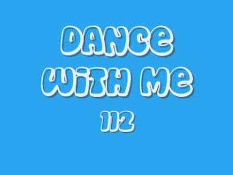 dance with me - 112