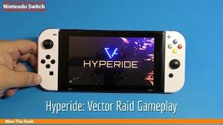 Nintendo Switch Hyperide: Vector Raid Gameplay