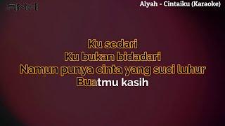 Alyah - Cintaiku Karaoke with lyric