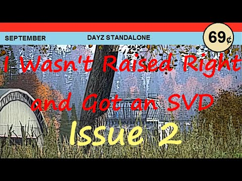 I Wasn't Raised Right and Got an SVD - Comic Book Issue 2 | DayZ SA