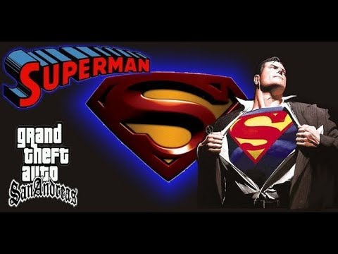 HOW TO INSTALL SUPERMAN MOD IN GTA SAN ANDREAS