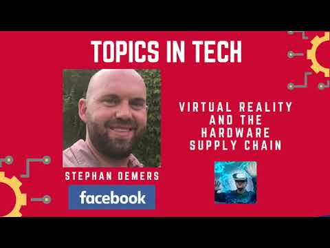 Stephen Demers (Facebook) - Topics in Tech