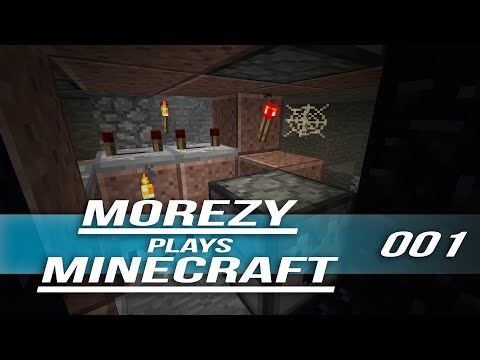 "Morezy Plays Minecraft: Episode 1 ""The Pilot"" (Thanks for 1000+ Subs!)"