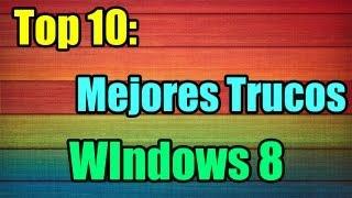 Top 10: Los mejores Trucos para Windows 8.1