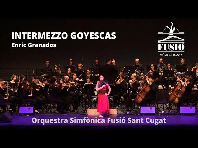 Intermezzo Goyescas (Enric Granados) - Orquestra Simfònica Fusió Sant Cugat #JoEmQuedoACasa