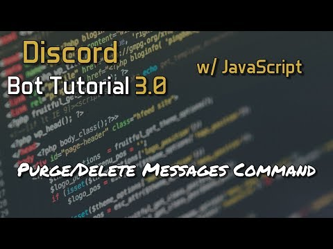 Discord Bot Tutorial 3 0 - Purge/Delete Messages Command [3] - YouTube