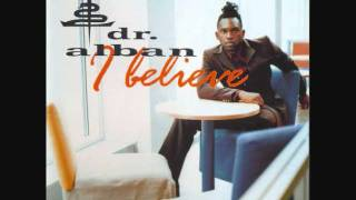 Watch Dr Alban I Believe video