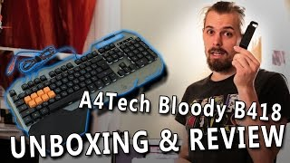 a4Tech Bloody B418 - UNBOXING and REVIEW keyboard