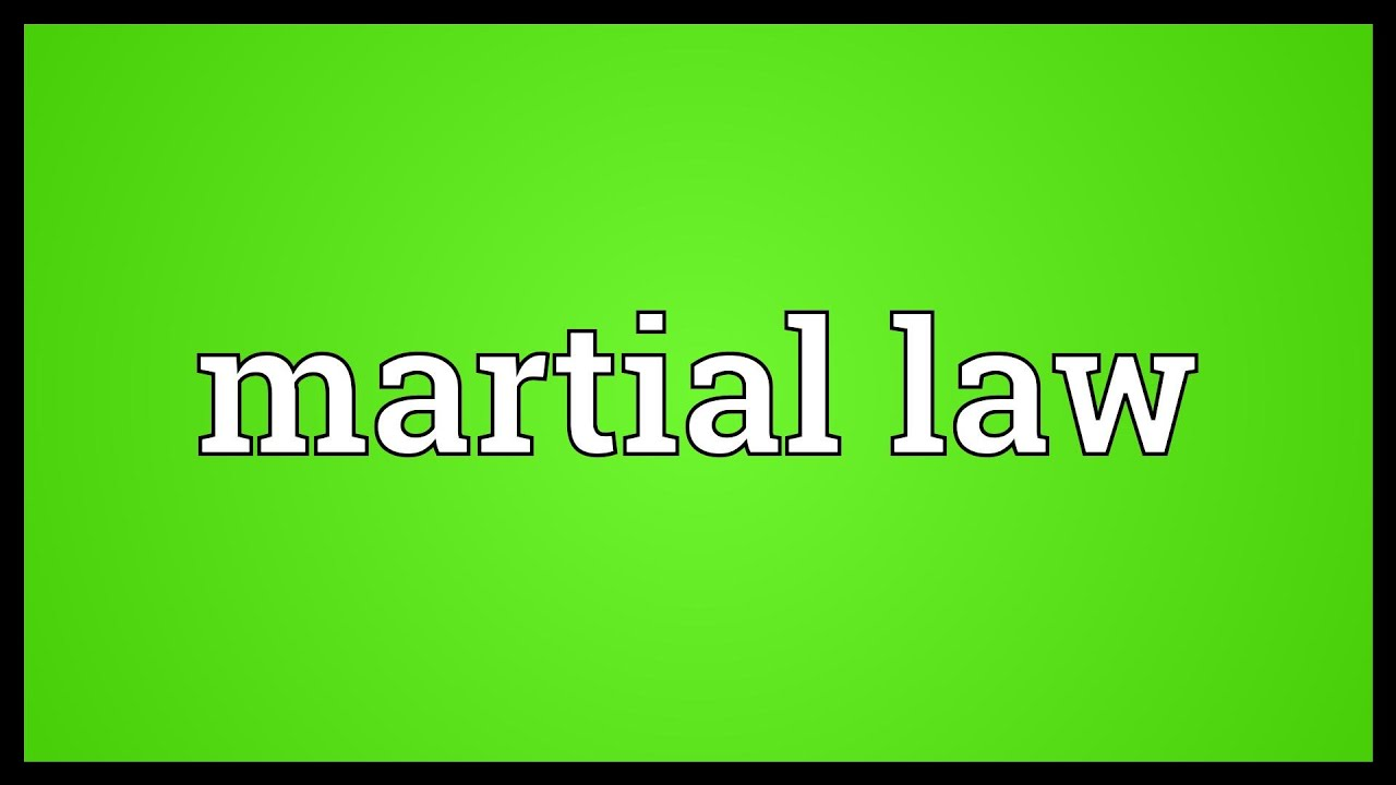 Martial Law Meaning Youtube