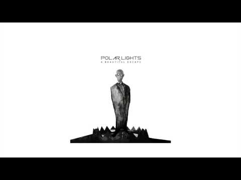 Polar Lights - A Beautiful Escape (Official Audio)