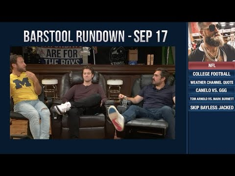 Barstool Rundown  September 17, 2018