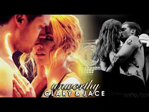 Clary & Jace   Unworthy
