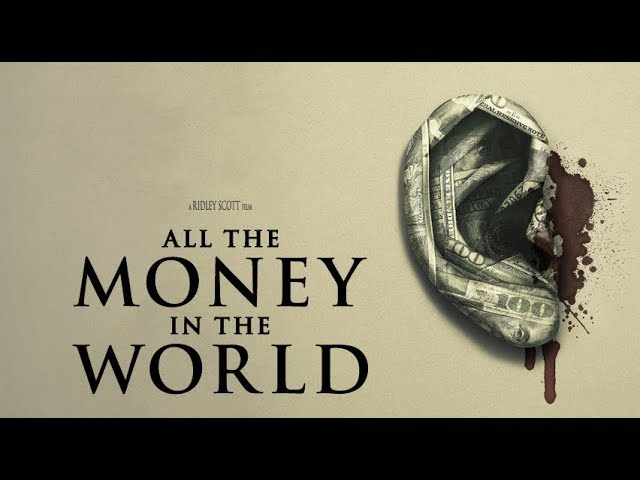 All the Money in the World |  Όλα τα Λεφτά του Κόσμου