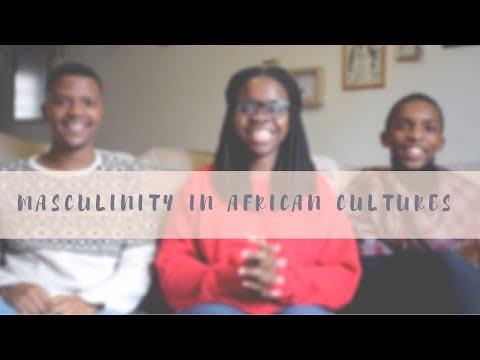 Masculinities in African Cultures.