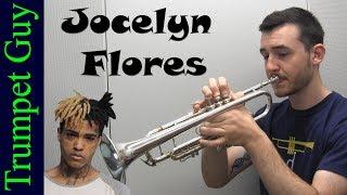 XXXTENTACION - Jocelyn Flores (Trumpet Cover)