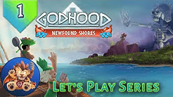 Godhood Newfound Shores - Tentaclets! Behold The Feisty Kraken! - Lets Play - EP1