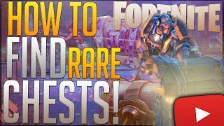 FORTNITE: How To Find Golden Chests FAST! ◄Fastest Ways To Find Rare Chests► Rare Chest Locations