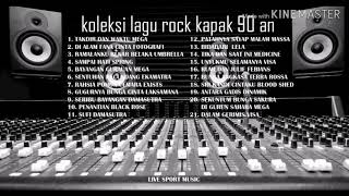Koleksi lagu rock kapak 90an hd