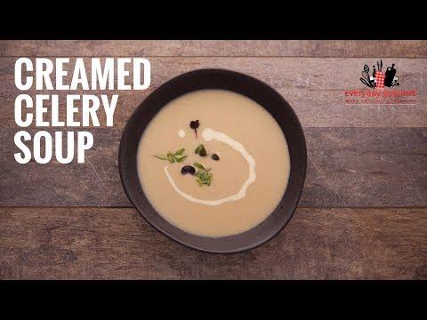 Creamed Celery Soup | Everyday Gourmet S6 E12