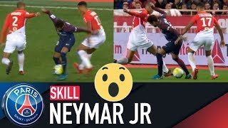 SKILL / GESTE TECHNIQUE : NEYMAR JR - AS MONACO vs PARIS SAINT-GERMAIN