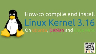 How-to compile and install Linux Kernel 3.16 On ubuntu, Debian and linux Mint [HD]