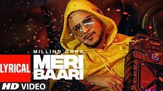 LYRICAL: Meri Baari Song | Millind Gaba | Bhushan Kumar | T-Series