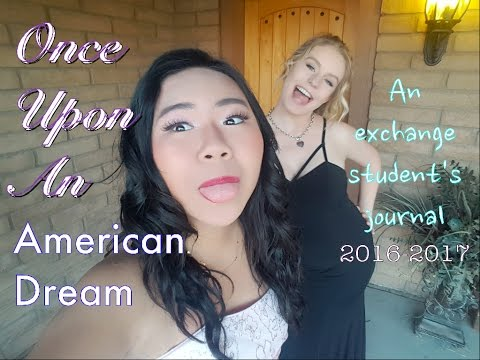 Once Upon An American Dream   An Exchange Student's Journal