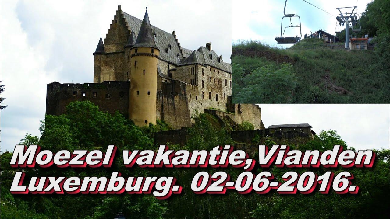 Moezel vakantie luxemburg 03 06 2016 youtube for Vakantie luxemburg