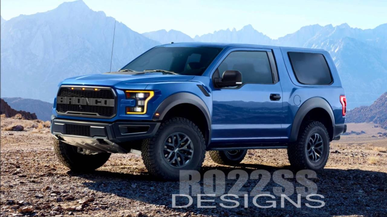 New Ford Bronco 2017 2018 Or 2020 SVT Raptor Version