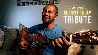 Another Glenn Fredly Acoustic Cover Tribute | Selesai