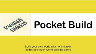 Pocket Build : Get Closer to This Open World Game