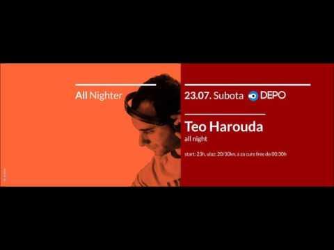 Teo Harouda - Live @ Depo, Zagreb 23.07.2016. (6h35min SET)