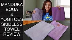 Manduka Equa & Yogitoes Skidless Yoga Mat Towels Review