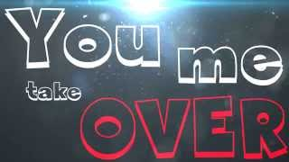 Tim White ft. Erica Gibson - Take Me Over [ LYRICS]