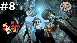 We Happy Few #8 Haworth Labs | Gameplay/Walkthrough