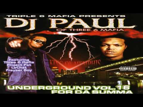 Dj Paul - Still Gettin my Dick Sucked