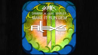 "Skrillex & Damian ""Jr Gong"" Marley - Make It Bun Dem (Alex S. Remix)"