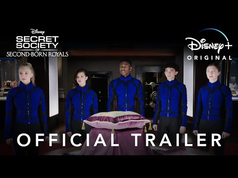 Secret Society of Second-Born Royals   Official Trailer   Disney+