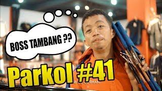 Video BOSS TAMBANG ( Parkol #41 ) download MP3, 3GP, MP4, WEBM, AVI, FLV September 2019