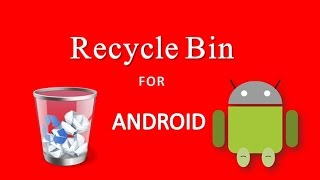 Recycle bin for android (RECOVER DELETED FILES) | TECH | Time please