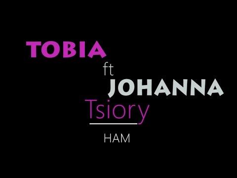 Tobia feat Johanna - Tsiory
