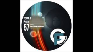 FG057: Tome R  - Prixie (Jamie Anderson Remix)