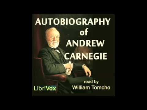 Autobiography of Andrew Carnegie audiobook - part 1