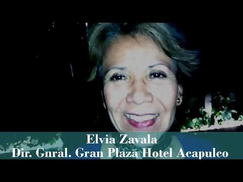 Elvia Zavala - Directora General Gran Plaza Hotel Acapulco