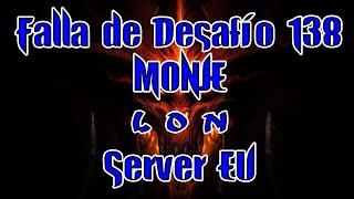 Diablo3 Falla de desafío 138 Server Europa: Monje LON