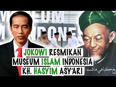 PRESIDEN JOKOWI RESMIKAN MUSEUM ISLAM INDONESIA - TEBUIRENG