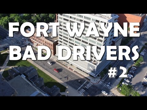 Fort Wayne Bad Drivers #2