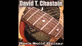 David T. Chastain - Burning Passions (HQ)