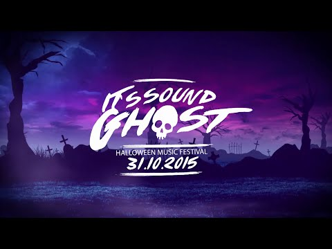 It's Sound Ghost Halloween Music Festival 31 October 2015