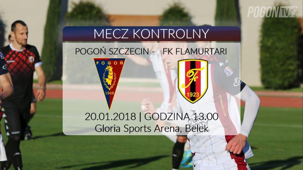 Belek 2018 – Dzień 4 – Pogoń Szczecin – Flamurtari Vlore 2:1 (0:0)